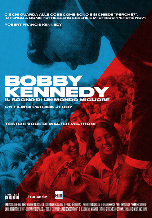 Bobby Kennedy, il sogno di un mondo migliore